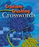 Longo, Frank: Cranium-Crushing Crosswords