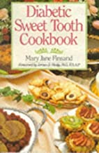 Diabetic Sweet Tooth Cookbook by Mary Jane…