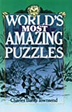 Townsend, Charles Barry: World's Most Amazing Puzzles