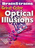 Kay, Keith: Brainstrains: Great Color Optical Illusions