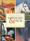 Henderson, Caorlyn: The New Book of Saddlery and Tack