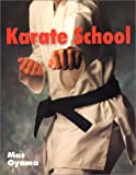 Oyama, Mas: Karate School