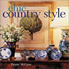 Chic Country Style by Denise McGann