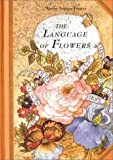 Seguin-Fontes, Marthe: The Language of Flowers