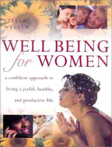 well-being-for-women-a-confident-approach-to-living-a-joyful-healthy-and-productive-life
