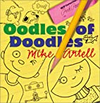 Oodles of Doodles by Mike Artell