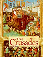 The Crusades: Five Centuries of Holy Wars by…