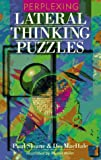 Sloane, Paul: Perplexing Lateral Thinking Puzzles