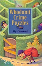 Whodunit Crime Puzzles by Hy Conrad