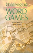 Challenging Word Games by Mayme Allen