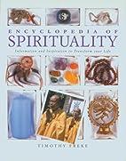 Encyclopedia of Spirituality: Essential…