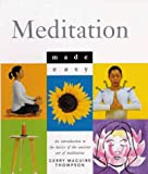 Craze, Richard: Meditation Made Easy: An Introduction to the Basics of the Ancient Art of Meditation