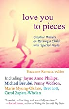 Love You to Pieces: Creative Writers on…