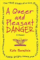 Queer and Pleasant Danger cover