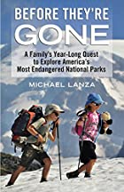 Before They're Gone: A Family's…