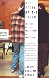 Singer, Joseph William: The Edges of the Field: Lessons on the Obligations of Ownership