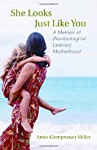 She Looks Just Like You: A Memoir of…