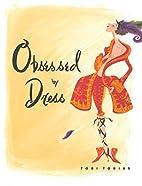 Obsessed by Dress by Tobi Tobias