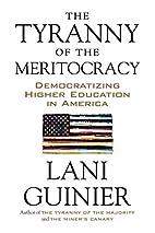 The Tyranny of the Meritocracy:…