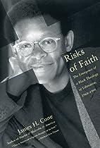 Risks of Faith: The Emergence of a Black…