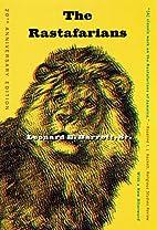 The Rastafarians by Leonard E. Barrett