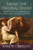 Saving the Original Sinner: How Christians…