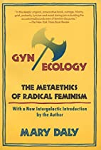 Gyn/Ecology: The Metaethics of Radical…