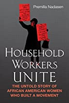 Household Workers Unite: The Untold Story of…