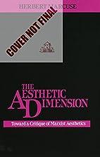 The Aesthetic Dimension: Toward A Critique…