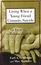 Living When a Young Friend Commits Suicide…