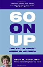 60 on Up: The Truth About Aging in America…
