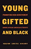 Perry, Theresa: Young, Gifted, and Black: Promoting High Achievement among African-American Students
