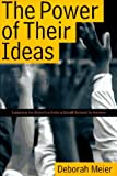Deborah Meier: The Power of Their Ideas: Lessons for America from a Small School in Harlem
