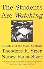 The Students Are Watching: Schools and the…