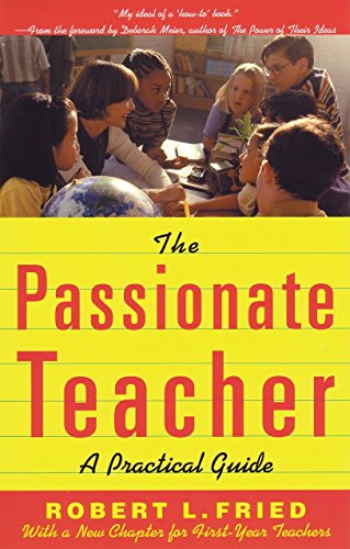 the-passionate-teacher-a-practical-guide-2nd-edition