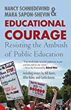 Educational Courage: Resisting the Ambush on…