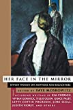 Her Face in the Mirror Jewish Women on Mothers and Daughters