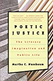 Martha C. Nussbaum: Poetic Justice: The Literary Imagination and Public Life