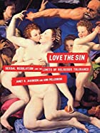 Love the Sin: Sexual Regulation and the…