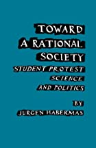 Toward a Rational Society: Student Protest,…