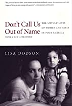 Don't Call Us Out of Name: The Untold Lives…