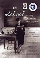 School: The Story of American Public…