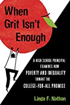 When Grit Isn't Enough: A High School…