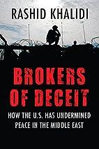 Brokers of Deceit: How the U.S. Has…
