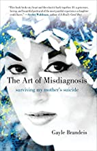 The Art of Misdiagnosis: Surviving My…