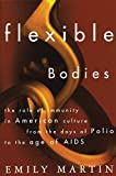 Martin, Emily: Flexible Bodies: Tracking Immunity in American Culture-from the Days of Polio to the Age of AIDS