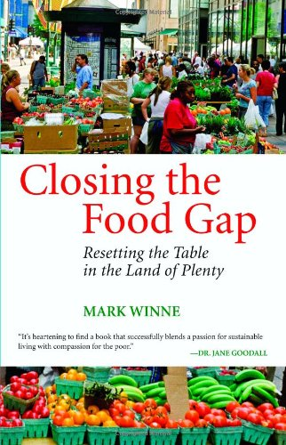 closing-the-food-gap-resetting-the-table-in-the-land-of-plenty