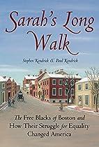 Sarah's Long Walk: How the Free Blacks of…