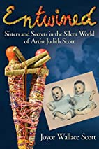 Entwined: Sisters and Secrets in the Silent…