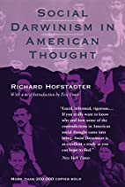 Social Darwinism in American Thought by…